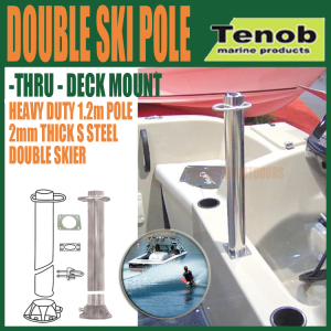 Tenob double water ski pole with thru deck mount