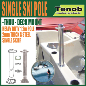 Tenob single water ski pole thru deck mount